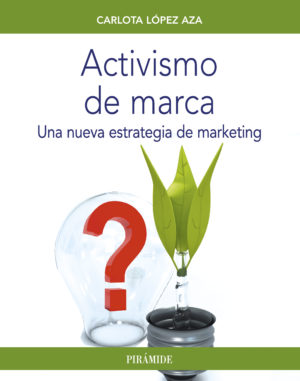 Activismo de marca: nueva estrategia de marketing